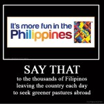 It's funnier in the Philippines…