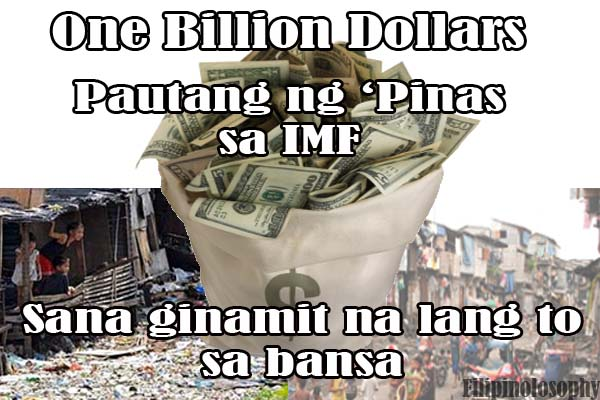 One Billion Dollars Loaned to the IMF by the Philippines